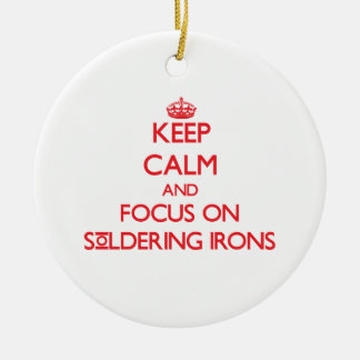 Keep Calm and focus on Soldering Irons Double-Sided Ceramic Round Christmas Ornament