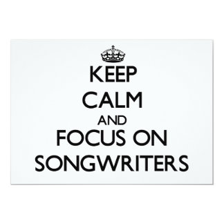 Keep Calm and focus on Songwriters Personalized Announcements