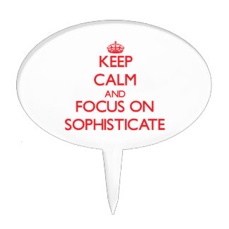 Keep Calm and focus on Sophisticate Cake Toppers