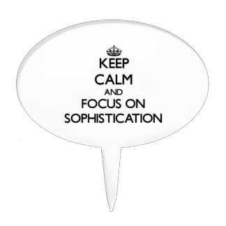 Keep Calm and focus on Sophistication Cake Picks