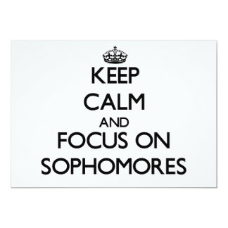 Keep Calm and focus on Sophomores 5x7 Paper Invitation Card