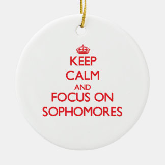 Keep Calm and focus on Sophomores Double-Sided Ceramic Round Christmas Ornament