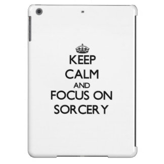 Keep Calm and focus on Sorcery iPad Air Covers