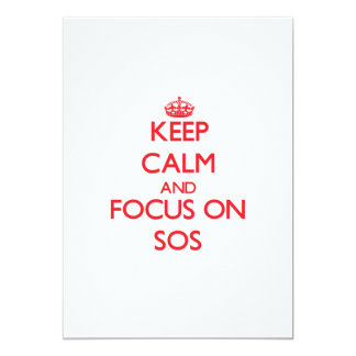 Keep Calm and focus on Sos 5x7 Paper Invitation Card