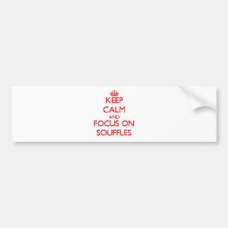 Keep Calm and focus on Souffles Car Bumper Sticker