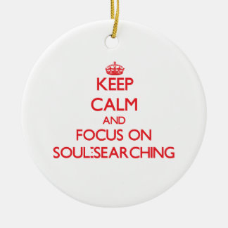 Keep Calm and focus on Soul-Searching Double-Sided Ceramic Round Christmas Ornament