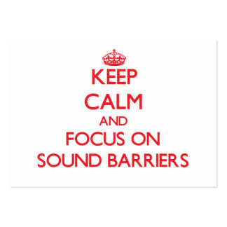 Keep Calm and focus on Sound Barriers Business Card Template
