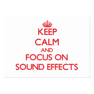 Keep Calm and focus on Sound Effects Business Card Templates