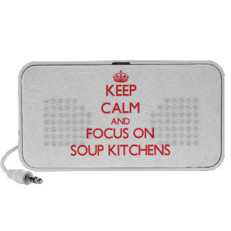 Keep Calm and focus on Soup Kitchens iPhone Speaker