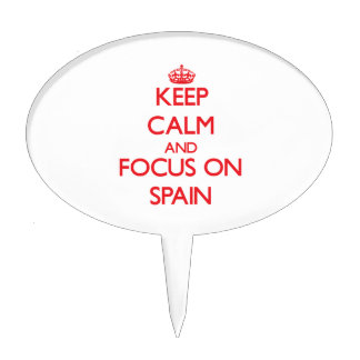 Keep Calm and focus on Spain Cake Toppers