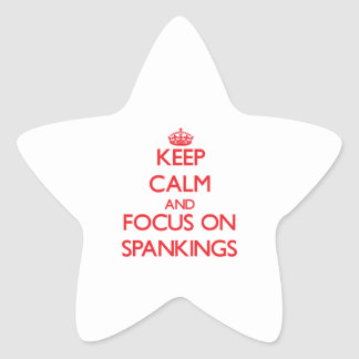 Keep Calm and focus on Spankings Sticker