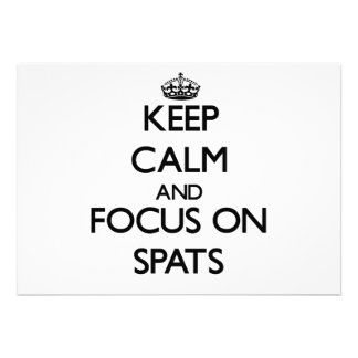 Keep Calm and focus on Spats Announcements