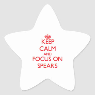 Keep Calm and focus on Spears Star Sticker