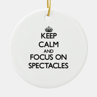 Keep Calm and focus on Spectacles Ornaments