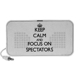Keep Calm and focus on Spectators Mp3 Speakers