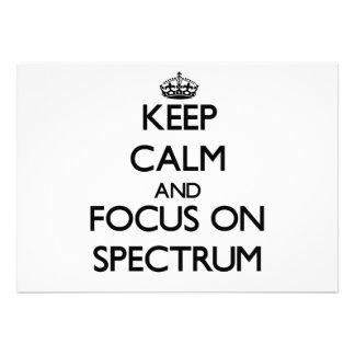 Keep Calm and focus on Spectrum Card