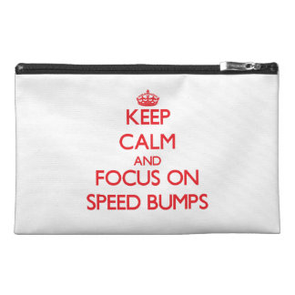 Keep Calm and focus on Speed Bumps Travel Accessories Bags