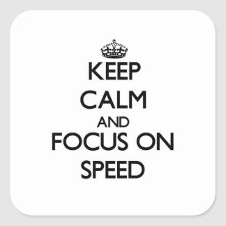 Keep Calm and focus on Speed Stickers