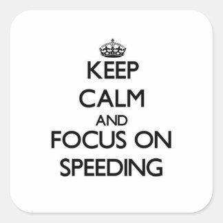 Keep Calm and focus on Speeding Sticker