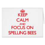 Keep Calm and focus on Spelling Bees Cards