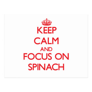 Keep Calm and focus on Spinach Post Card