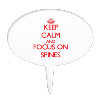Keep Calm and focus on Spines Cake Pick