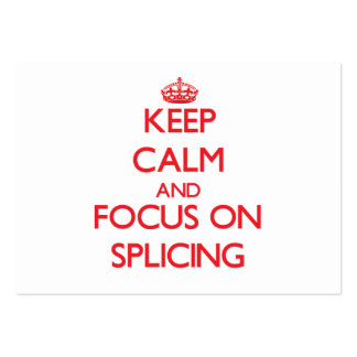 Keep Calm and focus on Splicing Large Business Cards (Pack Of 100)