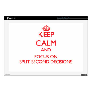 "Keep Calm and focus on Split Second Decisions 17"" Laptop Decal"