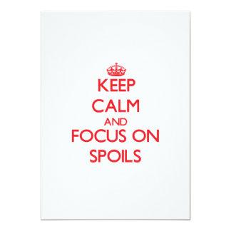 "Keep Calm and focus on Spoils 5"" X 7"" Invitation Card"