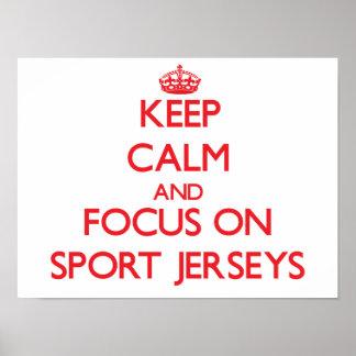 Keep Calm and focus on Sport Jerseys Print