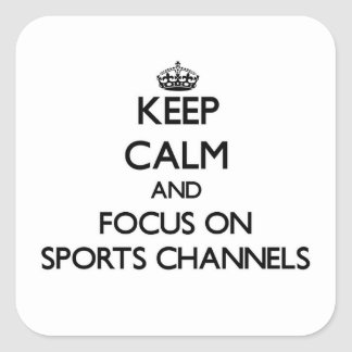 Keep Calm and focus on Sports Channels Sticker