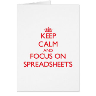 Keep Calm and focus on Spreadsheets Card