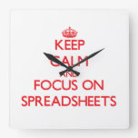Keep Calm and focus on Spreadsheets Clock