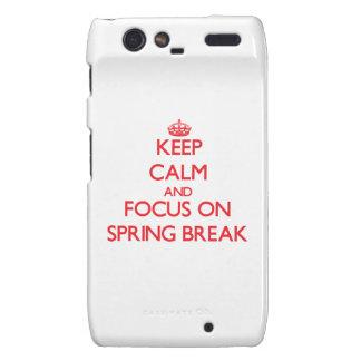 Keep Calm and focus on Spring Break Motorola Droid RAZR Case