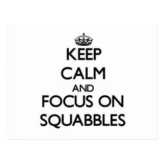 Keep Calm and focus on Squabbles Postcard