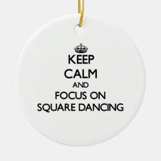 Keep Calm and focus on Square Dancing Double-Sided Ceramic Round Christmas Ornament