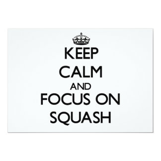 Keep Calm and focus on Squash Personalized Invites