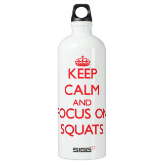 Keep Calm and focus on Squats SIGG Traveler 1.0L Water Bottle