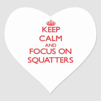 Keep Calm and focus on Squatters Heart Sticker