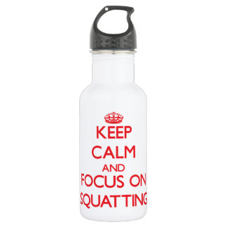 Keep Calm and focus on Squatting 18oz Water Bottle