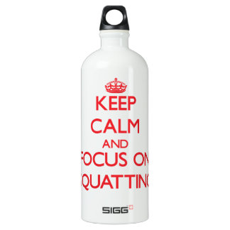 Keep Calm and focus on Squatting SIGG Traveler 1.0L Water Bottle