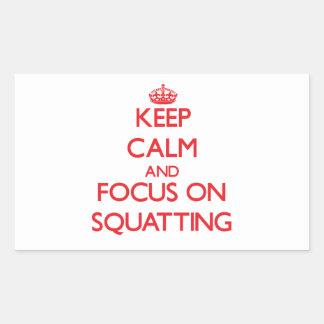 Keep Calm and focus on Squatting Rectangular Sticker