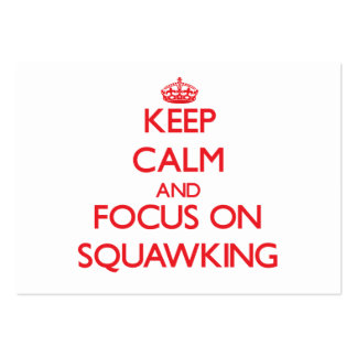 Keep Calm and focus on Squawking Large Business Cards (Pack Of 100)