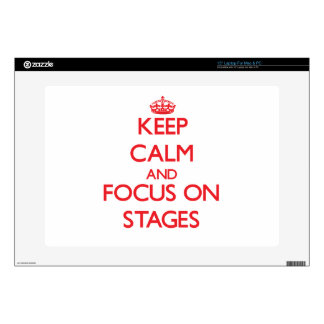 "Keep Calm and focus on Stages 15"" Laptop Decal"