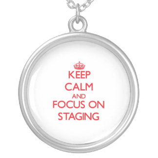 Keep Calm and focus on Staging Pendant