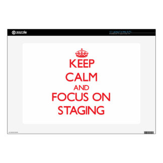 "Keep Calm and focus on Staging Skins For 15"" Laptops"