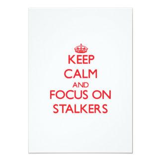 Keep Calm and focus on Stalkers Custom Invitation