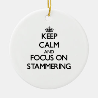 Keep Calm and focus on Stammering Double-Sided Ceramic Round Christmas Ornament