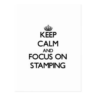 Keep calm and focus on Stamping Postcard