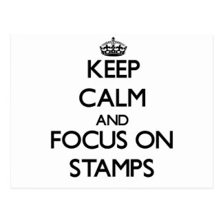 Keep calm and focus on Stamps Postcard